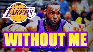 "LEBRON JAMES MIX ""WITHOUT ME"" 🐐"