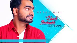 Yaar – Sharabi Prabh Gill – Mixsingh