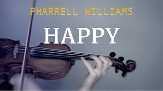 Pharrell Williams - Happy for violin and piano (COVER)