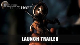 Little Hope Launch Trailer preview image