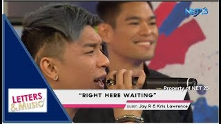JAY R & KRIS LAWRENCE - RIGHT HERE WAITING (NET25 LETTERS AND MUSIC)