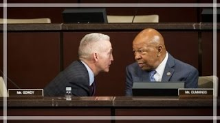 Elijah Cummings Yelling Meltdown! Trey Gowdy Snaps back hard!