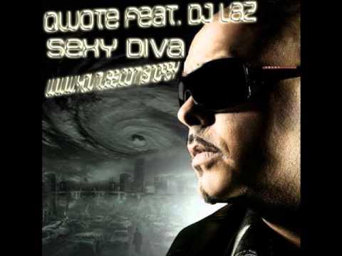 Qwote Feat. DJ Laz - Sexy Diva [2011]
