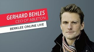 Gerhard Behles: Berklee Online LIVE   Ableton   Music Production   Q&A   2017