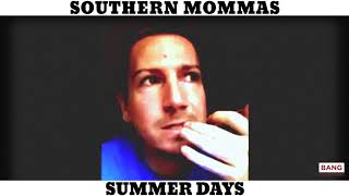 SOUTHERN MOMMAS: SUMMER DAYS! LOL FUNNY LAUGH COMEDY COMEDIAN