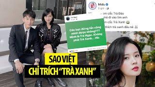 """Sao Việt đồng loạt đăng bài viết nhắm vào """"trà xanh"""""""