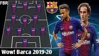 Wow ! Barcelona Starting Line Up 2019 With Nyamar, Griezmann