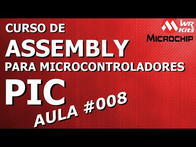 SUB-ROTINAS | Assembly para PIC #008