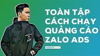Hướng dẫn toàn tập cách chạy quảng cáo Zalo Ads hiệu quả (Cập nhật 2019) | Kiemtiencenter