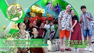 Việt Nam Tươi Đẹp - Tập 89 FULL | Thu Trang, Tiến Luật, Tân Trề đại náo khu vui chơi tại Phú Quốc