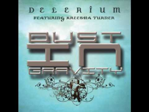 Delerium feat. Kreesha Turner - Dust in Gravity (nervo radio edit)