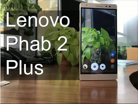Lenovo Phab 2 Plus First Impressions  Digitin