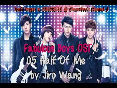 Fabulous Boys OST - 05 Half of Me by Jiro Wang (HQ)
