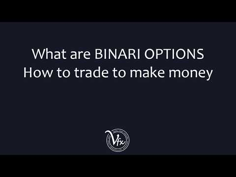 What are BINARY OPTIONS? | How to trade to make money!