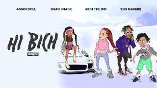 "BHAD BHABIE ""Hi Bich"" REMIX ft YBN Nahmir, Rich the Kid, Asian Doll | Danielle Bregoli"