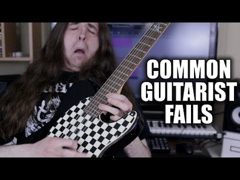 Common Guitarist Fails