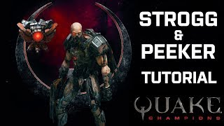 Quake Champions - Strogg & Peeker Tutorial