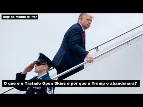 O que é o Tratado Open Skies e por que o Trump o abandonará?