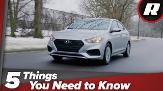 2018 Hyundai Accent: 5 things you should know about the base-model economy car