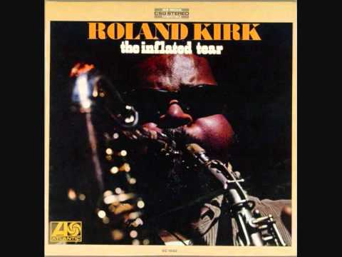 Roland Kirk   Many Blessings online metal music video by RAHSAAN ROLAND KIRK