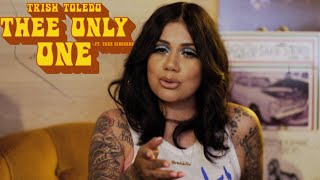 Trish Toledo -Thee Only One  (Ft. Thee Sinseers)