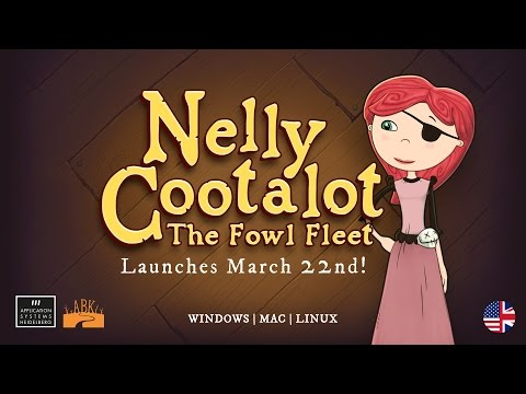 Nelly Cootalot: The Fowl Fleet - Pre-launch Trailer - English