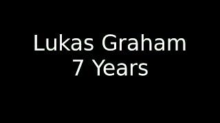 7 Years Old Lukas Graham | LyricOFFICIAL