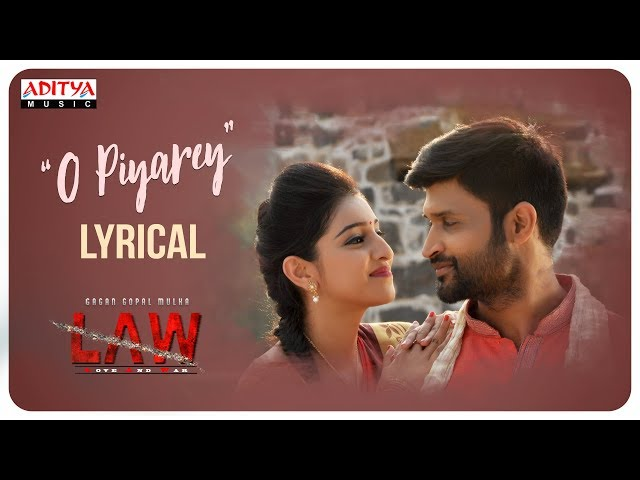 L A W (LOVE AND WAR) Movie O Piyare Lyrical Video Song | Kamal Kamaraju, Mouryani,