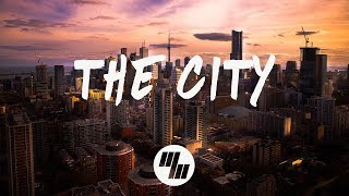 Louis The Child - The City (Lyrics) With Quinn XCII