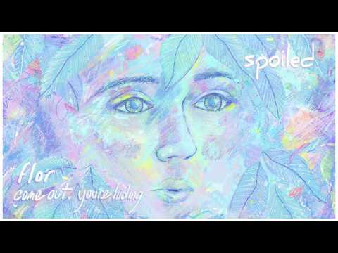 flor: spoiled (Official Audio)