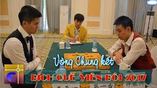 Hứa Ngân Xuyên vs Vương Thiên Nhất - Vòng CK1 Bích Quế Viên Bôi 2017