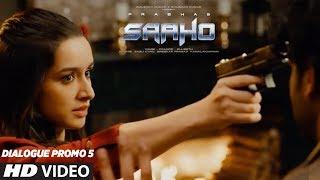 SAAHO - Latest Dialogue Promos(3)- Prabhas, Shraddha Kapoo..