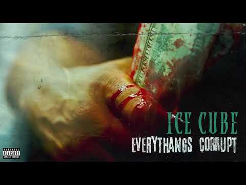 Ice Cube - Everythangs Corrupt [Audio]
