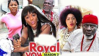 Royal Vow Season 3 - 2018 Latest Nigerian Nollywood Movie Full HD | YouTube Films
