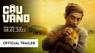 (Official Trailer) CẬU VÀNG | KC: 08.01.2021