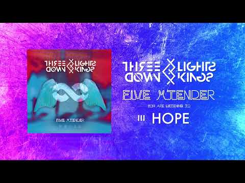 THREE LIGHTS DOWN KINGS - HOPE
