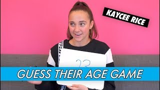 Kaycee Rice - Guess Their Age