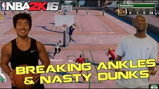 BREAKING ANKLES AND NASTY DUNKS!!? NBA 2K16 MyPARK w/ Mor Money!