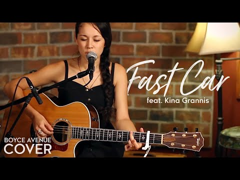 Baixar Tracy Chapman - Fast Car (Boyce Avenue feat. Kina Grannis acoustic cover) on iTunes & Spotify