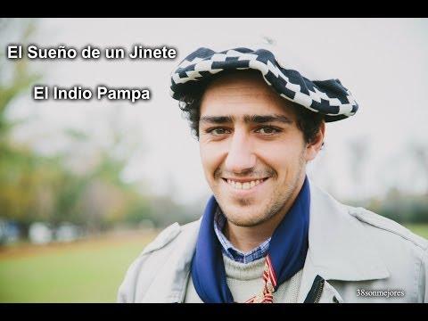 El Sueño de un Jinete | El Indio Pampa