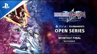 UNDER NIGHT IN-BIRTH Exe:Late[cl-r] : Monthly Finals NA : PS4 Tournaments Open Series