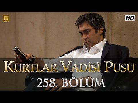 Kurtlar Vadisi Pusu (258.Bölüm YENİ) | 7 Mayıs SON BÖLÜM 720p Full HD Tek Parça İzle