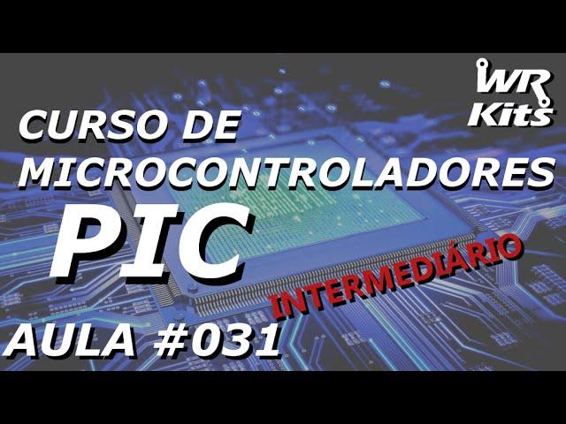 PWM COM PIC16F877A | Curso de PIC #031