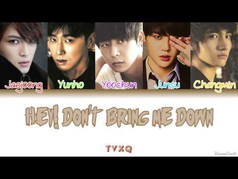 TVXQ (동방신기) - Hey! Don't Bring Me Down [Colour Coded Lyrics] (Han/Rom/Eng)