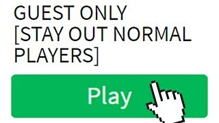 ONLY GUESTS CAN PLAY THIS ROBLOX GAME