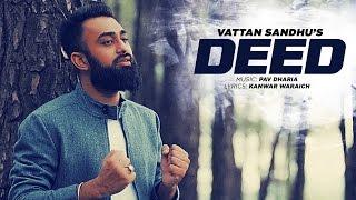 Deed – Vattan Sandhu Ft Pav Dharia