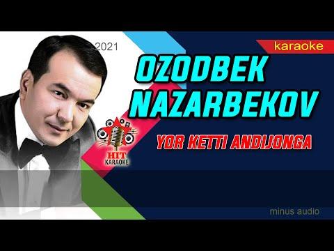 Ozodbek Nazarbekov - Yor ketti Andijonga karaoke (minus) | Озодбек Назарбеков - Ёр кетти Андижонга