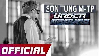 Mashup Son Tung MTP Underground - Những bài hát hay nhất
