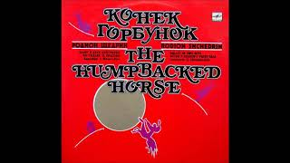 Rodion Shchedrin : The Little Humpbacked Horse, Act I of the ballet in two acts (1956 rev. 1960)