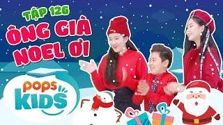 [New] Mầm Chồi Lá Tập 126 - Ông Già Noel Ơi | Nhạc thiếu nhi hay cho bé | Vietnamese Kids Song